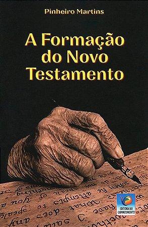 Formação do Novo Testamento (A)