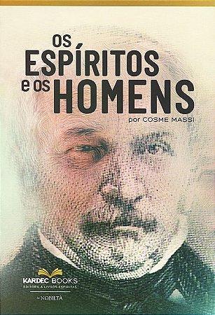 Espíritos e os Homens (Os)