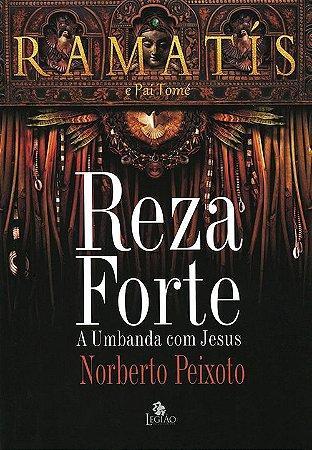 Reza Forte - A Umbanda Com Jesus