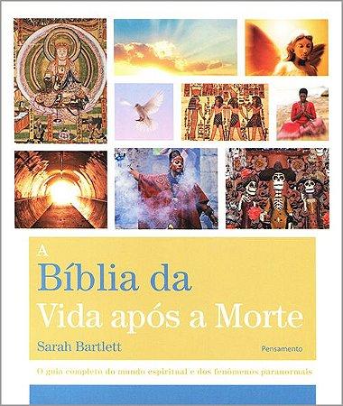 Bíblia da Vida Após a Morte (A)