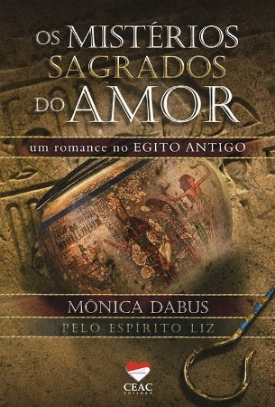 Mistérios Sagrados do Amor (Os)