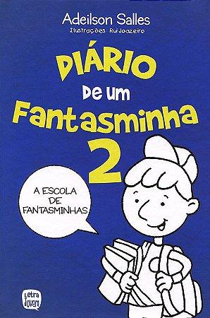 Diário De Um Fantasminha Vol. 2