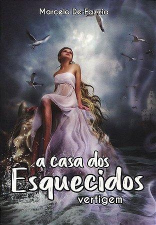 Casa dos Esquecidos (A) - Vertigem Vol. 2