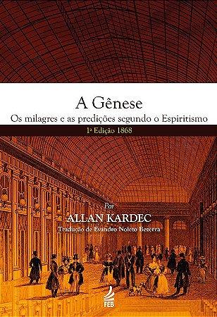 Gênese (A) (1º Edição 1868)