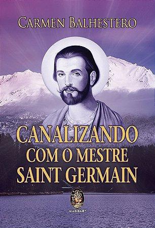 Canalizando com o Mestre Saint Germain