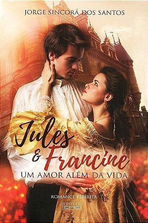Jules e Francine - Um Amor Além Da Vida