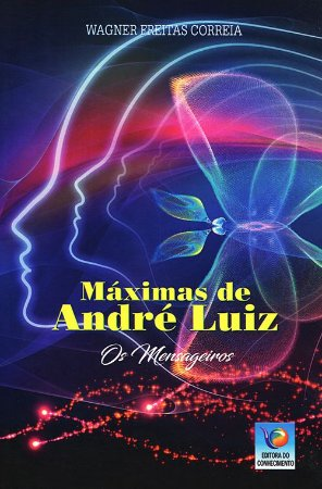 Máximas de André Luiz – Os Mensageiros