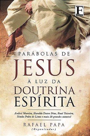 Parábolas de Jesus à luz da Doutrina Espírita