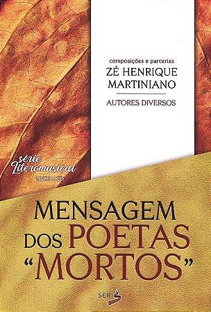 """Mensagem dos Poetas """"Mortos"""" (Contém CD)"""