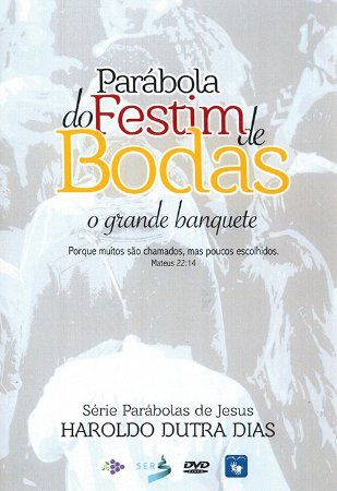 Dvd-Parábola do Festim de Bodas - O Grande Banquete