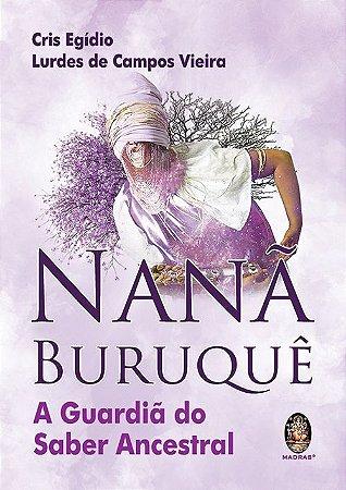 Nanã Buruquê - A Guardiã do Saber Ancestral