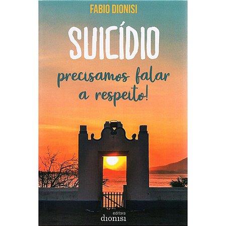 Suicídio - Precisamos Falar a Respeito!