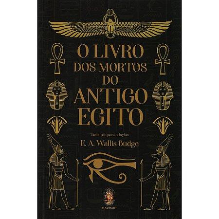 Livro dos Mortos do Antigo Egito (O)