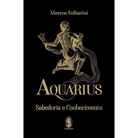 Aquarius - Sabedoria e Conhecimento (Capa Dura)
