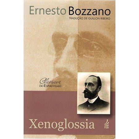 Xenoglossia - Nova Edição