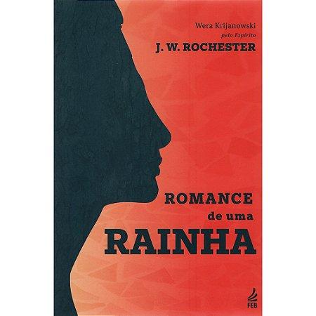 Romance de uma Rainha
