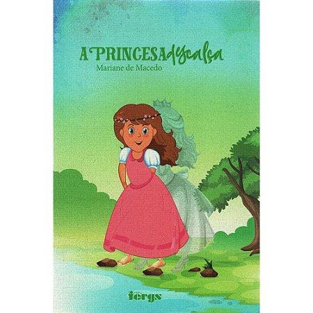 Princesa Descalça (A)