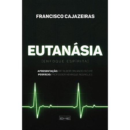 Eutanásia - Enfoque Espírita