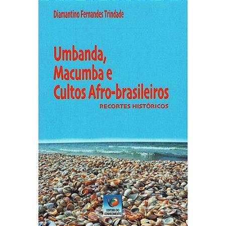 Umbanda, Macumba e Cultos Afro-Brasileiros