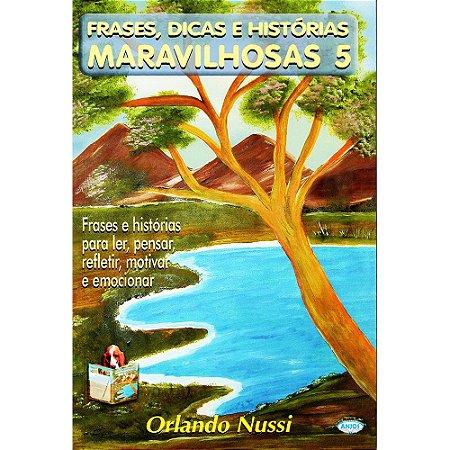 Frases, Dicas E Historias Maravilhosas 5