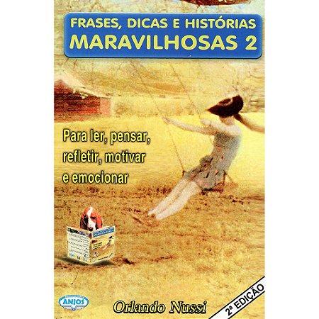 Frases, Dicas E Historias Maravilhosas 2