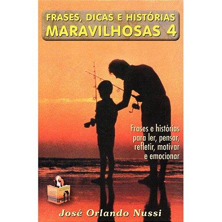 Frases, Dicas E Historias Maravilhosas 4