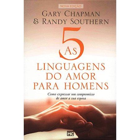 5 Linguagens do Amor Para Homens (As)