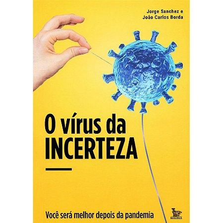 Vírus Da Incerteza (o)