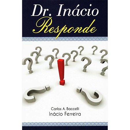 Dr.Inácio Responde