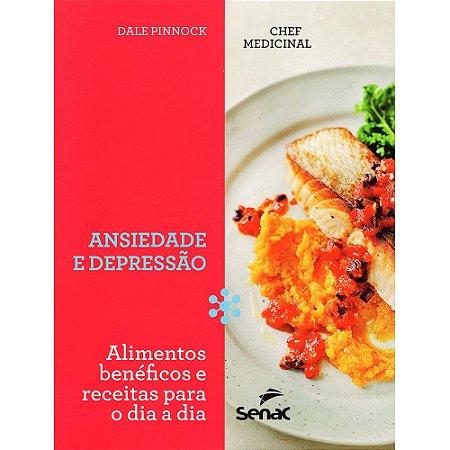 Chef Medicinal: Ansiedade e Depressão