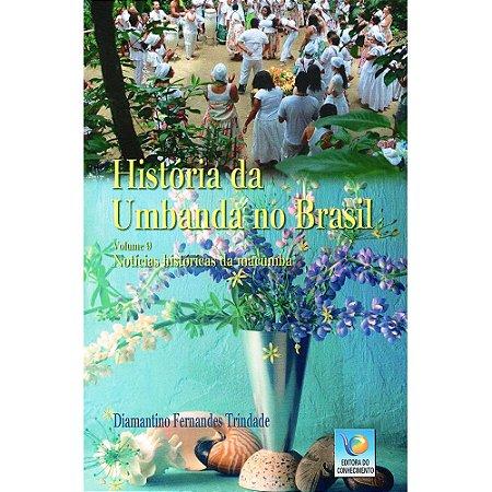 História Da Umbanda No Brasil Vol 9