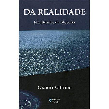 Da Realidade - Finalidades Da Filosofia