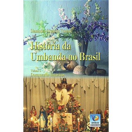 História Da Umbanda No Brasil Vol 5
