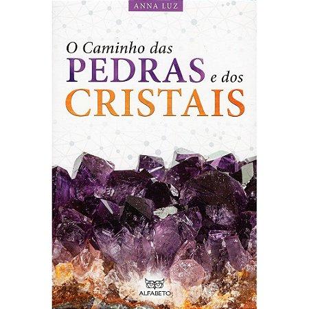 Caminho Das Pedras E Dos Cristais (O)