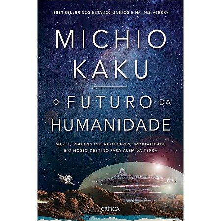 Futuro Da Humanidade (O)