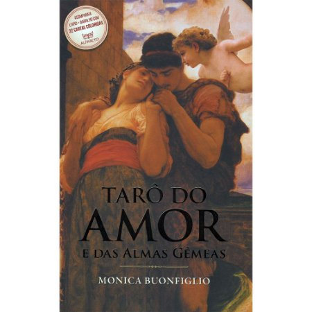 Tarô Do Amor E Das Almas Gêmeas