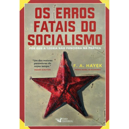 Erros Fatais Do Socialismo (Os)