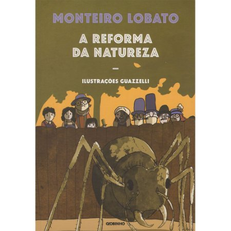 Reforma Da Natureza (A) - Ilustrações Guazzelli