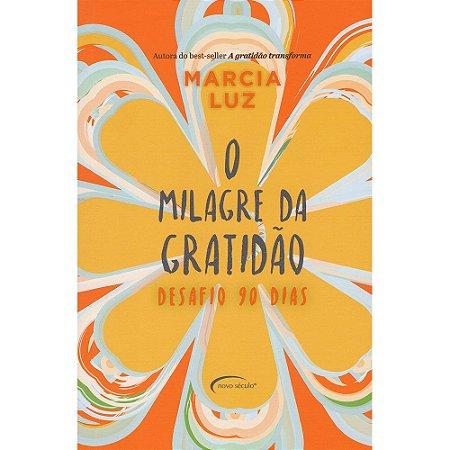 Milagre Da Gratidão (O)