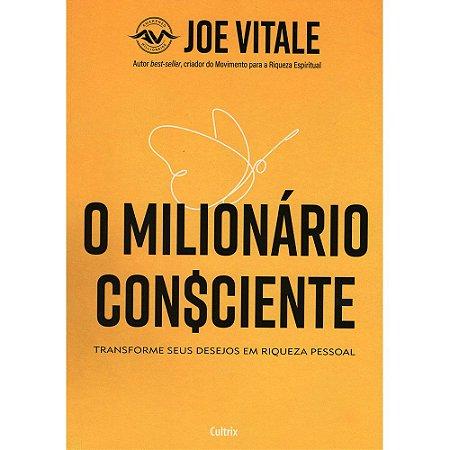 Milionário Consciente (O)