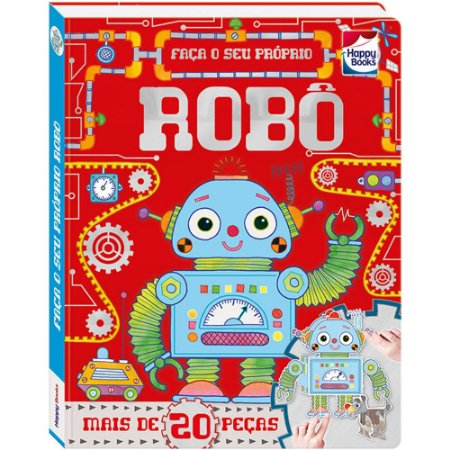 Faca E Brinque: Robô