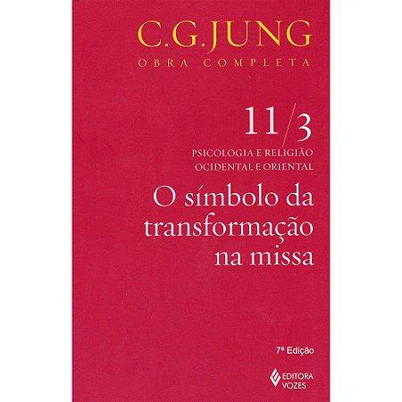 Símbolo Da Transformação Na Missa (O) - Vol. 11/3