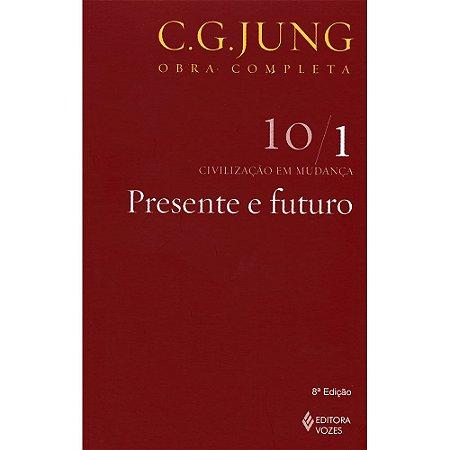 Presente E Futuro - Vol.10/1