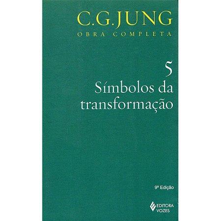 Símbolos Da Transformação - Vol. 5