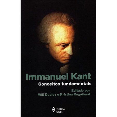 Immanuel Kant: Conceitos Fundamentais