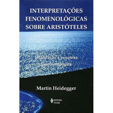 Interpretações Fenomenólogicas Sobre Aristóteles