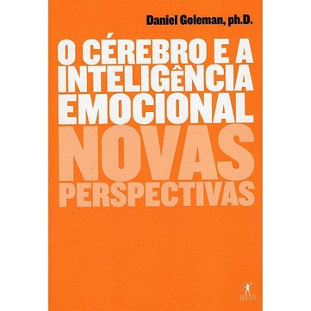 Cérebro E A Inteligência Emocional (O)