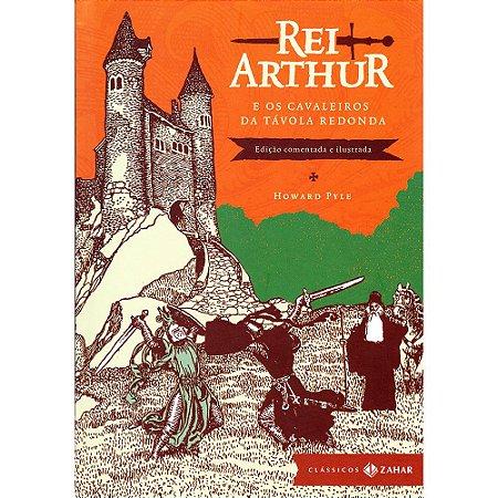 Rei Arthur - E Os Cavaleiros Da Távola Redonda