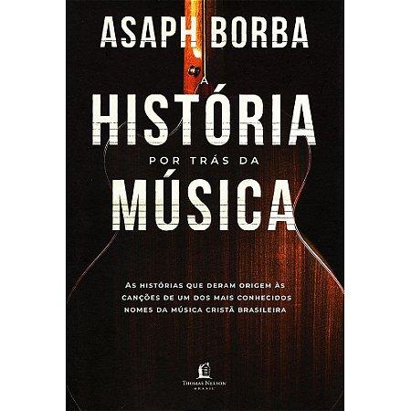 História Por Trás Da Música