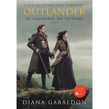 Outlander - Os Tambores Do Outono - Livro 4